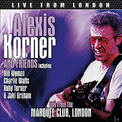 Alexis Korner - Alexis Korner & Friends: Live from London