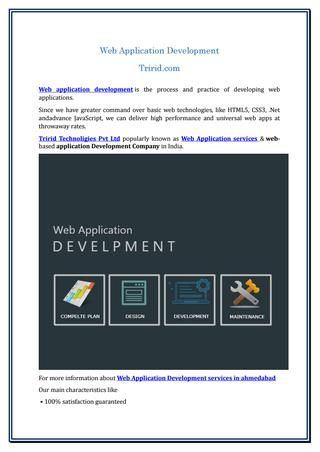 Web application development  Web application development is the process and practice of developing web applications.