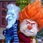 Christmas Villians - I'm Mr. Heat Miser, I'm Mr. Sun!  Everybody sing along!