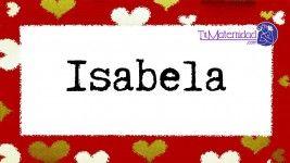 El nombre de niña Isabela es de origen Hebreo y su significado es 'Variante de Isabel'.