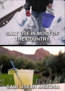 uses for salt.  I wanna move to Arizona!