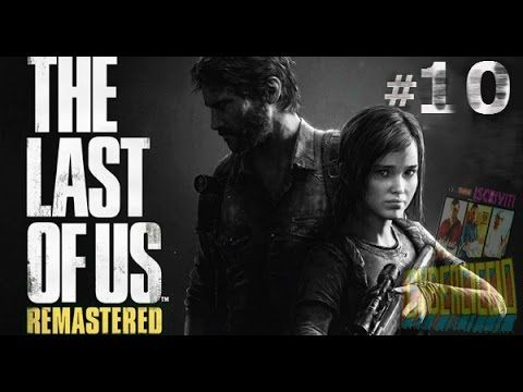 The last of us - (Remastered) - #10 : Bill il testa di cazzo.