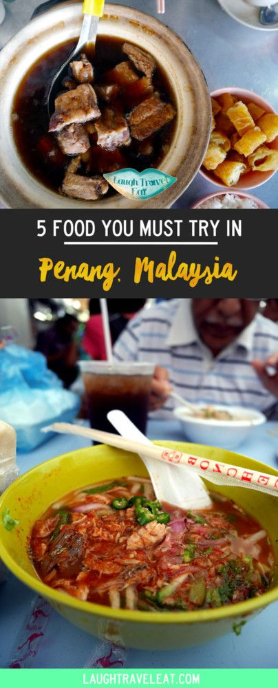 Penang has no end of good food, with a mix of Malaysia, Chinese and Indian cuisine, there's too much choice, Here's top 5 you must try via @https://www.pinterest.com/laughtraveleat