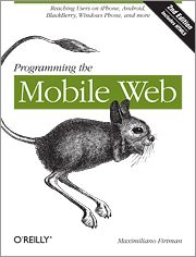 Programming the Mobile Web has been updated - 2nd Edition now available
