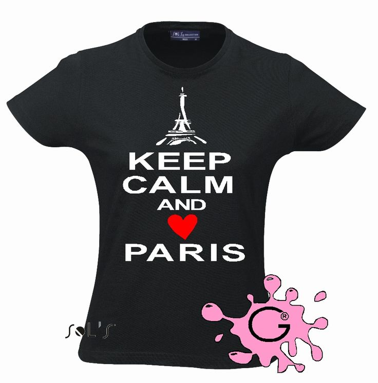 Keep Calm and Love Paris!!!!!