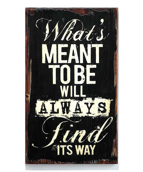 Take a look at the 'What's Meant to Be' Wood Wall Art on #zulily today!