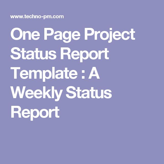 one page project status report template a weekly status report self improvement pinterest. Black Bedroom Furniture Sets. Home Design Ideas