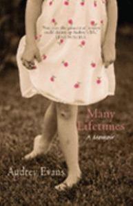 Many-Lifetimes-a-Memoir-By-Audrey-Evans