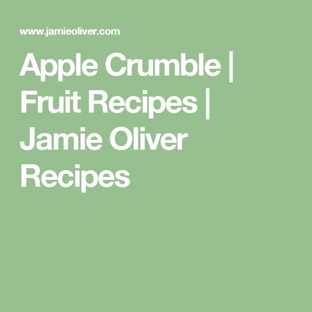 Apple Crumble | Fruit Recipes | Jamie Oliver Recipes