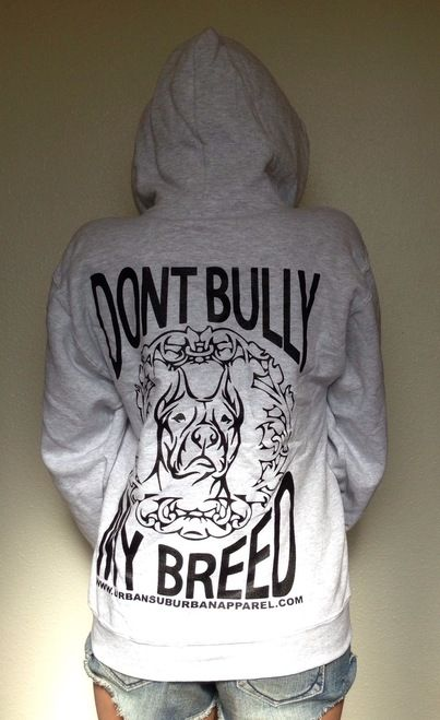 """DONT BULLY MY BREED"" (BACK PRINTED) Hoodies➜ More Colors"