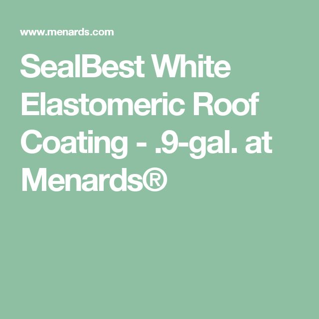 SealBest White Elastomeric Roof Coating - .9-gal. at Menards®
