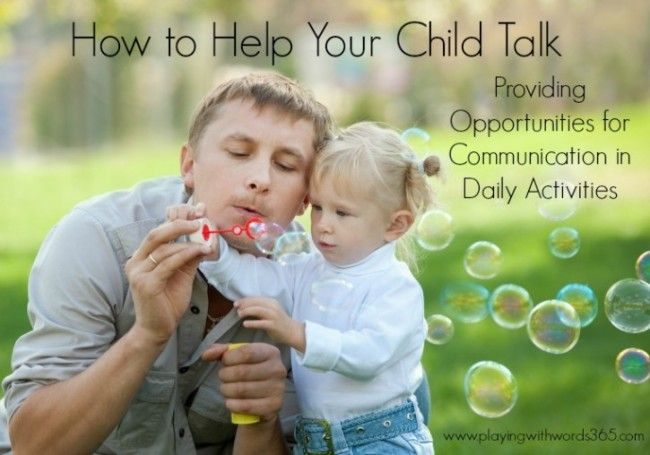 Playing with Words 365: How to Help Your Child Talk-Providing Opportunities for Communication in Daily Activities. Pinned by SOS Inc. Resources @SOS Inc. Resources.