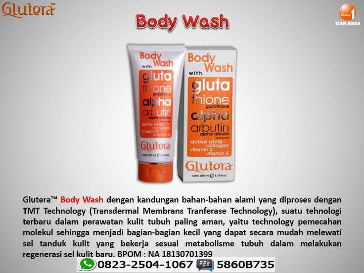Glutera™ Body Wash. Formulanya dengan kandungan bahan-bahan alami yang diproses dengan TMT Technology BPOM : NA 18130701399. Setiap bahan aktif dlm formula produk Glutera Body Wash memiliki tujuan yg bermanfaat jangka panjang.
