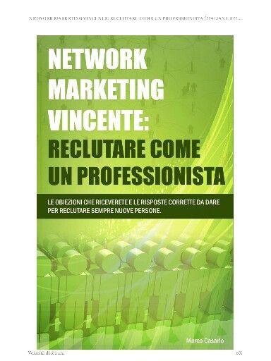il successo nel network marketing non è raggiunto da persone straordinarie, ma da persone normali che applicano un metodo straordinario.