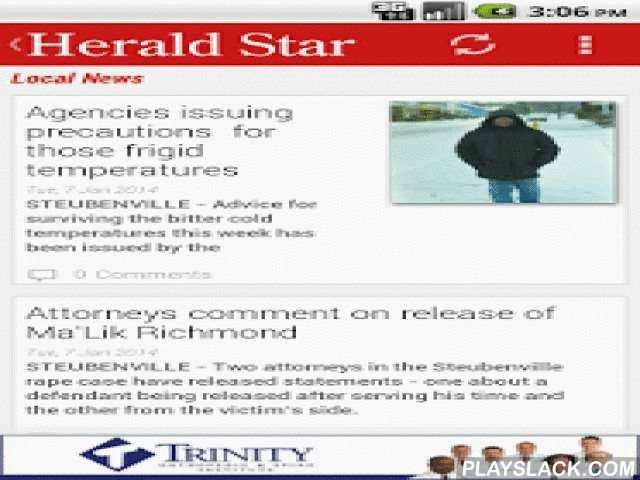 Herald Star  Android App - playslack.com ,  Local opinions and editorials from The Herald Star. The Herald Star serves Steubenville, Jefferson and Harrison counties and the Upper Ohio Valley with the latest news, sports and features.- Breaking News Alerts - Local News - Local Sports - Polls - Full Article Search - Local Garage Sales and Directions