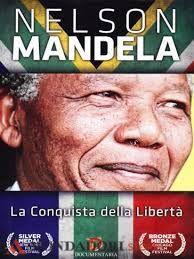 Mandela. La conquista della liberta'