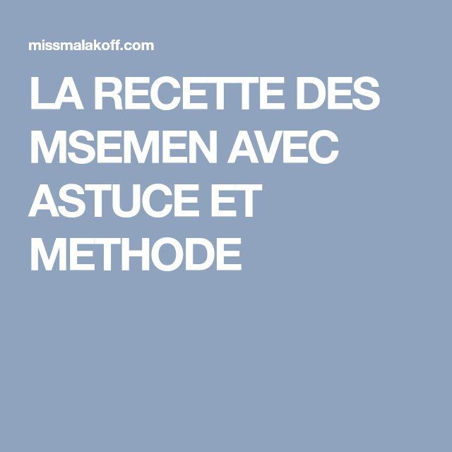 LA RECETTE DES MSEMEN AVEC ASTUCE ET METHODE