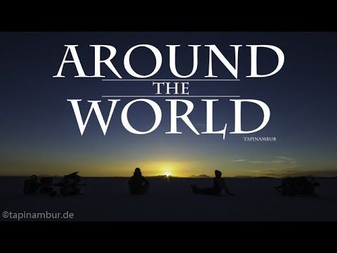 Around The World - 1300 Days Non Stop Traveling - Bike Adventure
