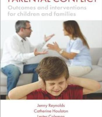Parental Conflict: Outcomes And Interventions For Children And Families PDF