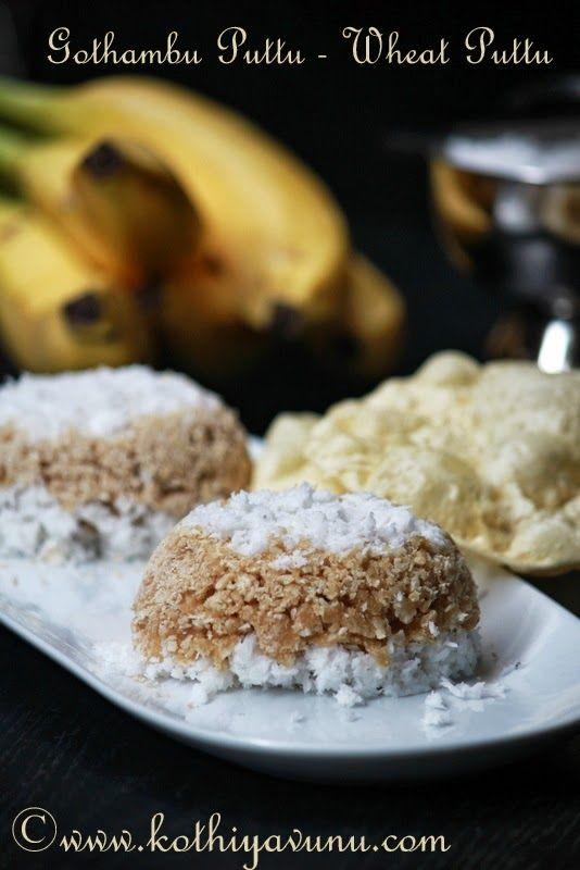 Gothambu Puttu Recipe - Wheat Puttu Recipe