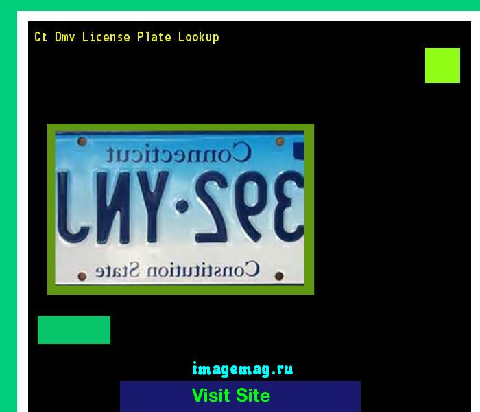 Ct dmv license plate lookup 190749 - The Best Image Search