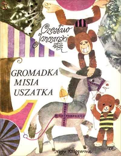 """""""Gromadka MisiaUszatka"""" - Czesław Janczarski, Zbigniew Rychlicki"""