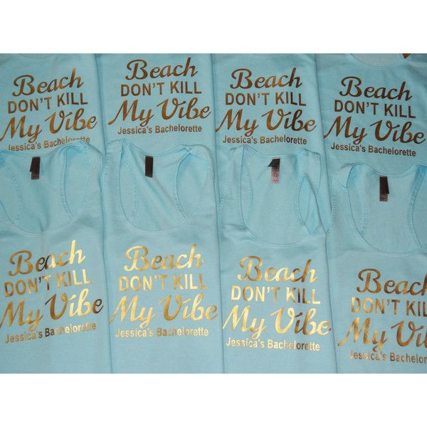 Beach Don't Kill My Vibe Bachelorette Tank Top Tanks Bridal Party Tank... ($18) ❤ liked on Polyvore featuring tops, grey, t-shirts, women's clothing, long tank tops, bride tank, bride shirt, grey shirt and bridal party tanks