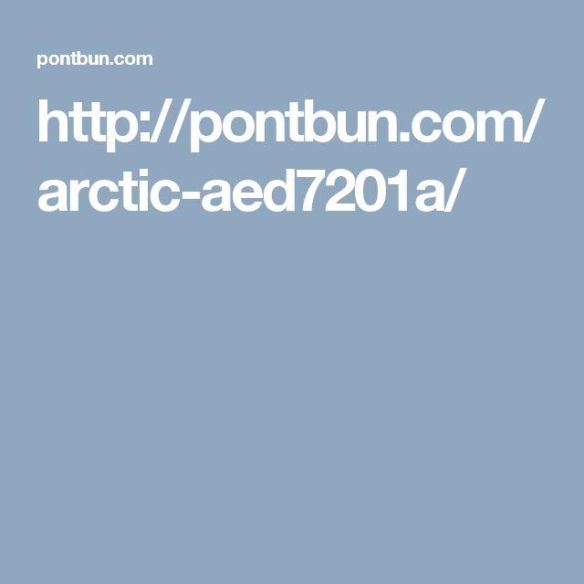 http://pontbun.com/arctic-aed7201a/