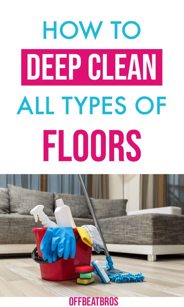 How To Clean Any Type Of Floor Floor Cleaning Tips In 2020 Floor Cleaner Floor Cleaning Solution Cleaning Hacks
