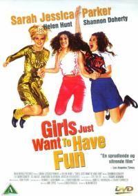 girls just wanna have fun movie