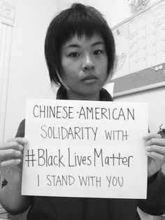 """Chinese-American solidarity with #BlackLivesMatter. I stand with you""  ""To my Asian community and family-  The people I love and cherish taught me that if you are not actively unlearning your racism, specifically anti-black racism, you're perpetuating a vicious cycle of violence against black and brown bodies. When I was younger, there were implicit messages about black people and this underlying fear or black folks within the Chinese community. I didn't even have to hear it..."""