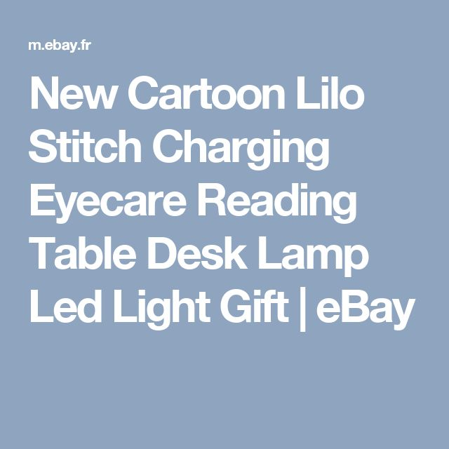 New Cartoon Lilo Stitch Charging Eyecare Reading Table Desk Lamp Led Light Gift | eBay