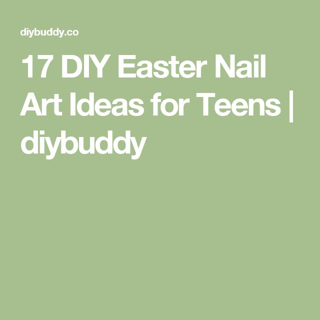 17 DIY Easter Nail Art Ideas for Teens | diybuddy