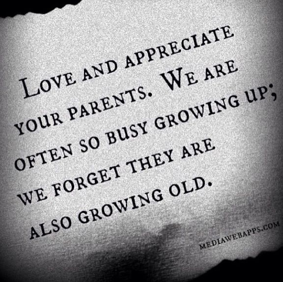 Quotes About Loving Your Family: Quotes And Sayings : Appreciate Your Parents : Were All