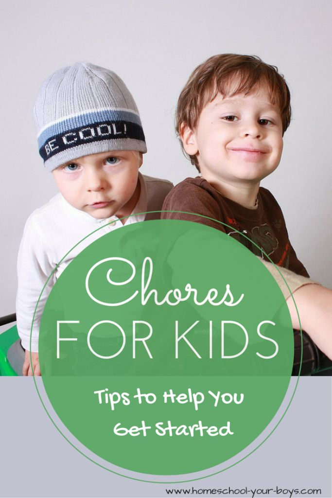 Chores for Kids - Tips for Getting Started - homeschool your boys
