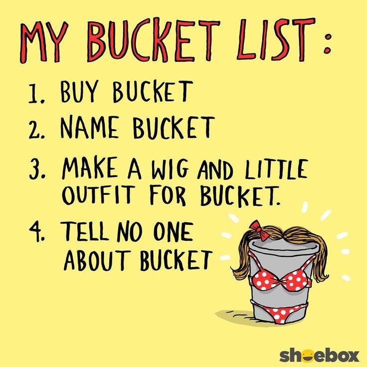 1000+ Ideas About Funny Bucket List On Pinterest