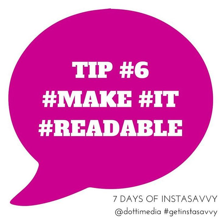 #7DaysofHashtagSavvy DAY 6: Make it readable!  1. We've all seen Instagram posts where you can barely read the comment for all the hashtags!  2. If you want to use hashtags do your followers a favour and make it easy for them to read!  3. We recommend adding your hashtags at the end of your comments or in a separate comment.  4. If you share to Facebook, your fans will also thank you! 5. So do us all a favour and make your comments readable!