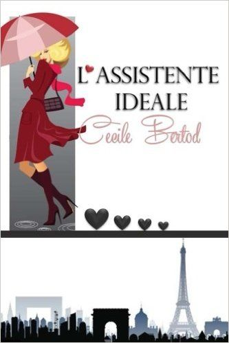 L'assistente Ideale: Amazon.it: Cecile Bertod: Libri