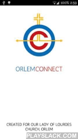 OrlemConnect  Android App - playslack.com , OrlemConnect is designed for parishioners on the go..!We have put together a wide range of topics which keeps you up to date about all that you need to know about Our Parish - Our Lady of Lourdes Church, Orlem.These include:1. Mass Timings (Daily and Feast Masses)2. Announcements (Weekly, Mass Intentions)3. Daily Bible Readings4. Lectors and Altar Server Schedules5. Parish Associations6. Orlem Directory7. Pope Francis' Twitter Feed8. News from…