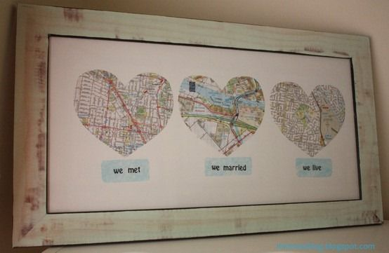 Maps of where you met, where you married and where you live.