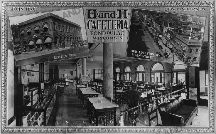 H and H, then Lion Cafeteria.  My great-grandfather, and then grandfather's restaurant on 1st and Main Street in Fond du Lac.  Postcard from 1924.