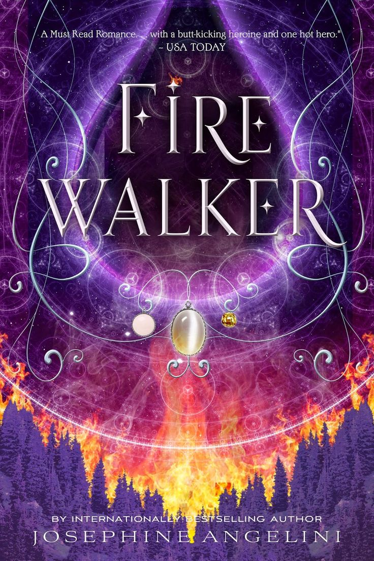Firewalker By Josephine Angelini €� September 1, 2015 €� Feiwel & Friends  Https: