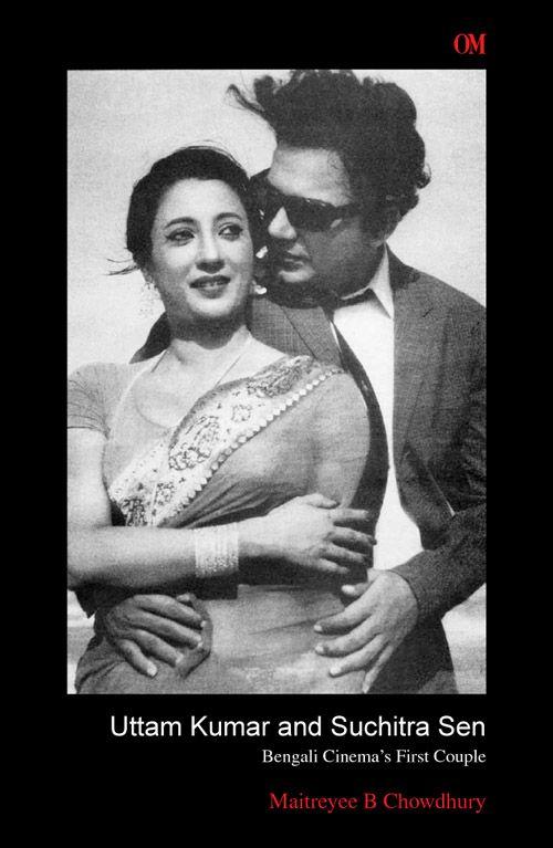Uttam Kumar and Suchitra Sen, Bengali Cinema's First Couple!