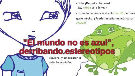 """""""El mundo no es azul"""", derribando estereotipos"""
