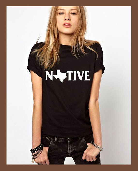 Hey, I found this really awesome Etsy listing at https://www.etsy.com/listing/245768675/texas-shirt-native-shirt-texas-tshirt