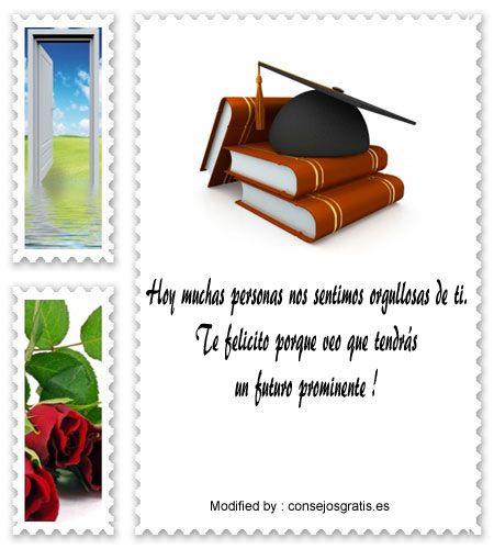 descargar bonitas frases de alegria por graduaciòn,descargar bonitos textos de felicidad por graduaciòn, bonitos mensajes de alegria por graduaciòn, bonitas frases de felicidad por graduaciòn,enviar bonitos mensajes de alegria por graduaciòn : http://www.consejosgratis.es/increibles-frases-para-felicitar-una-graduacion/