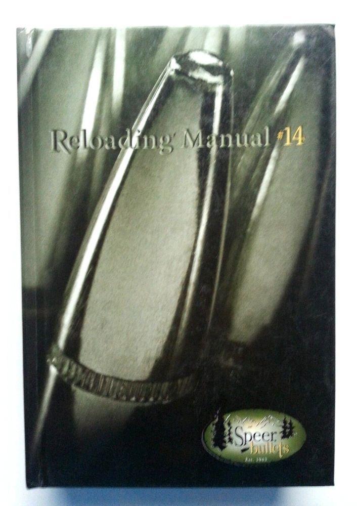 Speer Reloading Manual #14 Bullets Cartridge Hardback Book No DJ Black Powder #Speer