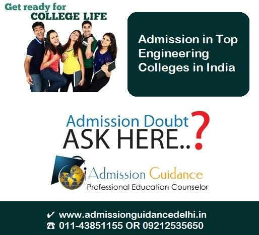 #Admission 2017 in Top #Engineering #Colleges in India  ⚫ How Can Help You? ✔ www.admissionguidancedelhi.in ☎ 011-43851155 OR 09212535650