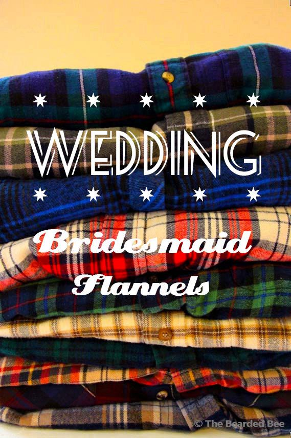 Vintage Getting Ready Flannel Package For Wedding Bridesmaids At The Bearded Bee