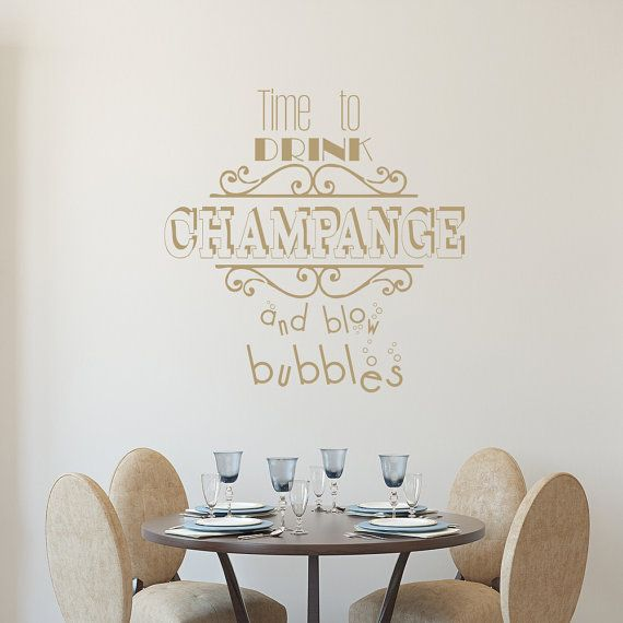Wall decal quote time to drink champagne decal bubbles vinyl sticker home